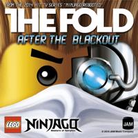 After the Blackout (Lego Ninjago) - Single The Fold