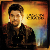 Sometimes I Cry Jason Crabb
