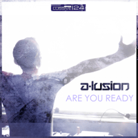 Are You Ready (Radio Edit) A-lusion song