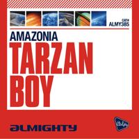 Tarzan Boy (Almighty Radio Edit) Amazonia MP3