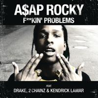 F**kin' Problems (feat. Drake, 2 Chainz & Kendrick Lamar) A$AP Rocky MP3