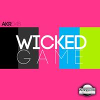 Wicked Game (Daniel Verdun Remix) Audio Killers