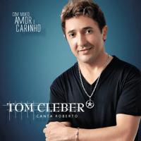 Escreva uma Carta Meu Amor Tom Cleber