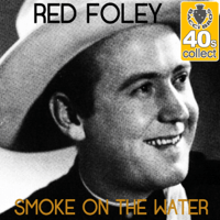Smoke On the Water (Remastered) Red Foley