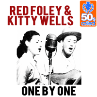 One By One Red Foley & Kitty Wells
