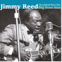 Big Boss Man Jimmy Reed