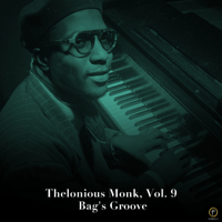Bag's Groove Thelonious Monk MP3