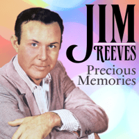 Precious Memories Jim Reeves