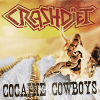 Cocaine Cowboys Crashdïet