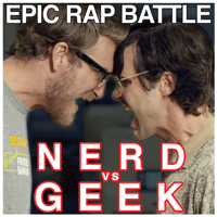 Epic Rap Battle: Nerd vs. Geek Rhett and Link