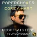 Free Download Papercha$er Night Visions (Sunglasses) [feat. Corey Hart] [Money Mix] Mp3