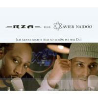 Ich kenne nichts (das so schön ist wie du) [feat. Xavier Naidoo] RZA
