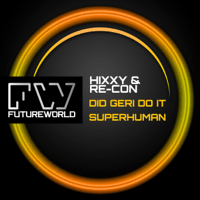 Superhuman Hixxy & Re-Con MP3
