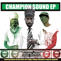 Champion Sound  (feat. Errol Dunkley) [Dub Phizix Remix] Sizzla