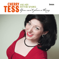 Alright, Ok, You Win Cherry Tess & Her Rhythm Sparks
