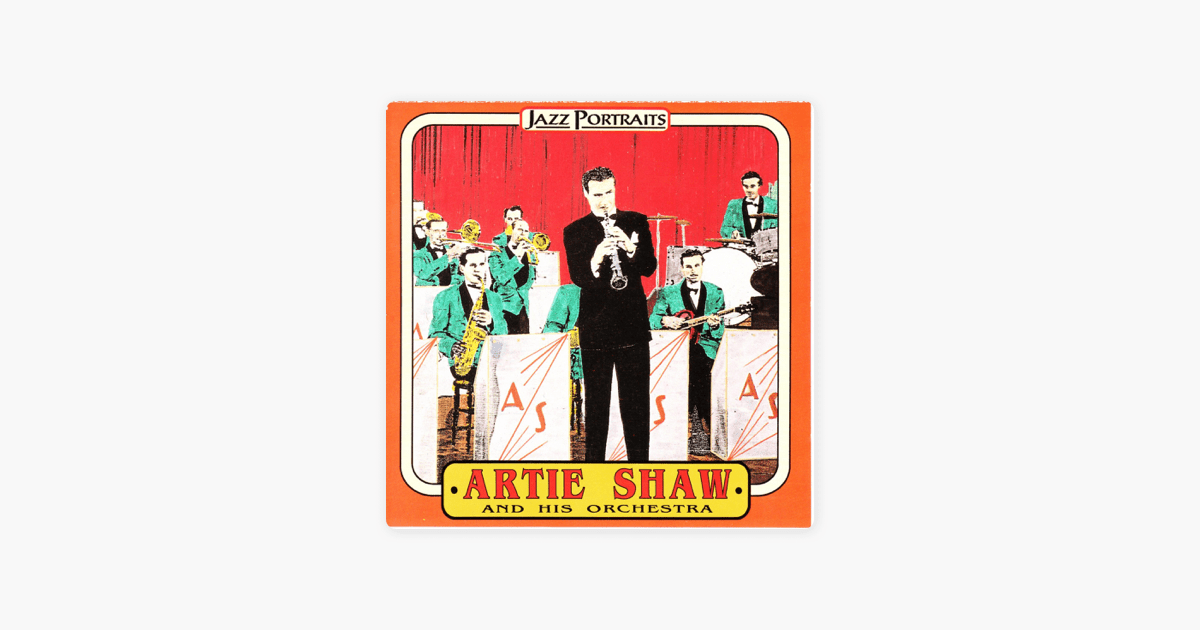 Artie Shaw Yesterdays Artie Shaw Orchestra By Artie Shaw And His Orchestra