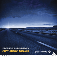 Five More Hours Deorro & Chris Brown