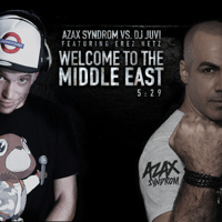 Welcome to the Middle East (feat. Erez Netz) DJ JuVi & Azax Syndrom MP3