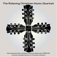 Blessed Assurance The Relaxing Christian Music Quartet