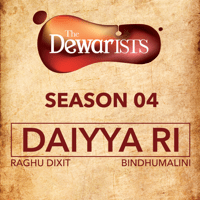 Daiyya Ri (feat. Bryden Lewis, Parth Chandiramani & Gaurav Vaz) [The Dewarists, Season 4] Raghu Dixit & Bindhumalini song