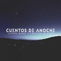 Cuentos de Anoche Chico Mann & Captain Planet MP3