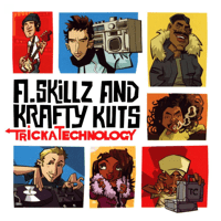 Tricka Technology A. Skillz & Krafty Kuts song