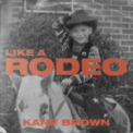 Free Download Kane Brown Like a Rodeo Mp3
