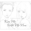 Free Download CAROLE & TUESDAY (Vo. Nai Br.XX & Celeina Ann) Kiss Me Mp3