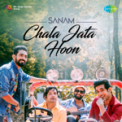Free Download SANAM Chala Jata Hoon Mp3