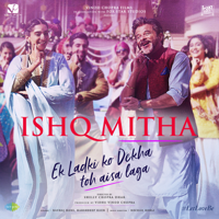 Ishq Mitha (From
