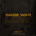 Free Download Wage War Low Mp3