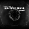 Free Download Disk Space Runtime Error (Justin Timmers Remix) Mp3