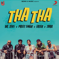 Tha Tha (feat. Fateh & Zora Randhawa) Dr. Zeus & Preet Singh song