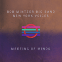 Free Download Bob Mintzer Big Band & New York Voices You Go to My Head (Live) [Live] Mp3