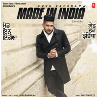 Made In India Guru Randhawa MP3