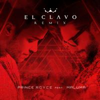 El Clavo (feat. Maluma) [Remix] Prince Royce