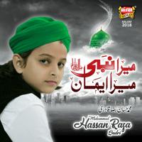 Mera Nabi Mera Iman Muhammad Hassan Raza Qadri