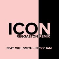 Icon (feat. Will Smith & Nicky Jam) [Reggaeton Remix] Jaden Smith
