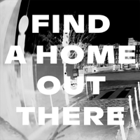Find a Home Out There (Radio Edit) Alberta Cross