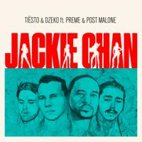 Jackie Chan (feat. Preme & Post Malone) Tiësto & Dzeko