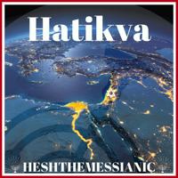 Hatikva Hesh The Messianic