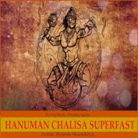 Hanuman Chalisa Superfast Brijesh Shandilya MP3