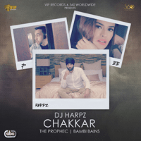 Chakkar (feat. The PropheC & Bambi Bains) DJ Harpz MP3