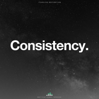 Consistency Fearless Motivation