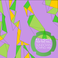 Sundown (Loving Me) [feat. Rae Hall] KC Lights