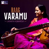 Raag Varamu Jayanthi Kumaresh MP3