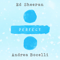 Perfect Symphony Ed Sheeran & Andrea Bocelli MP3