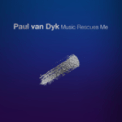 Free Download Paul van Dyk & Plumb Music Rescues Me (PvD Club Mix) Mp3