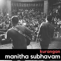 Manitha Subhavam Kurangan MP3