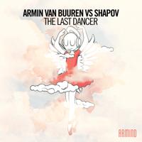 The Last Dancer (Extended Mix) Armin van Buuren & Shapov MP3